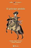 El Príncipe Perdido (Castellano - A Partir De 8