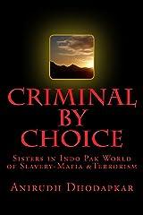 Criminal by Choice Kindle Edition