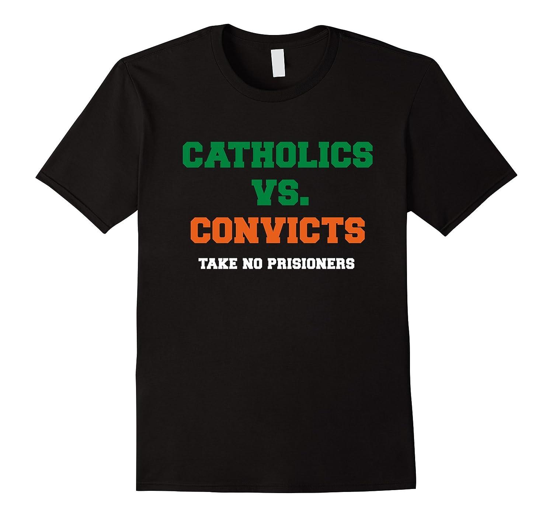 Catholics vs Convicts T-Shirts Rivalry 11.11.2017-ANZ