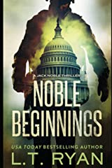 Noble Beginnings: A Jack Noble Novel Paperback