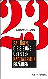 23 Lügen, die sie uns über den Kapitalismus erzählen