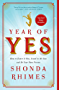 Year of Yes: How to Dance It Out, Stand In the Sun and Be Your Own Person (English Edition)