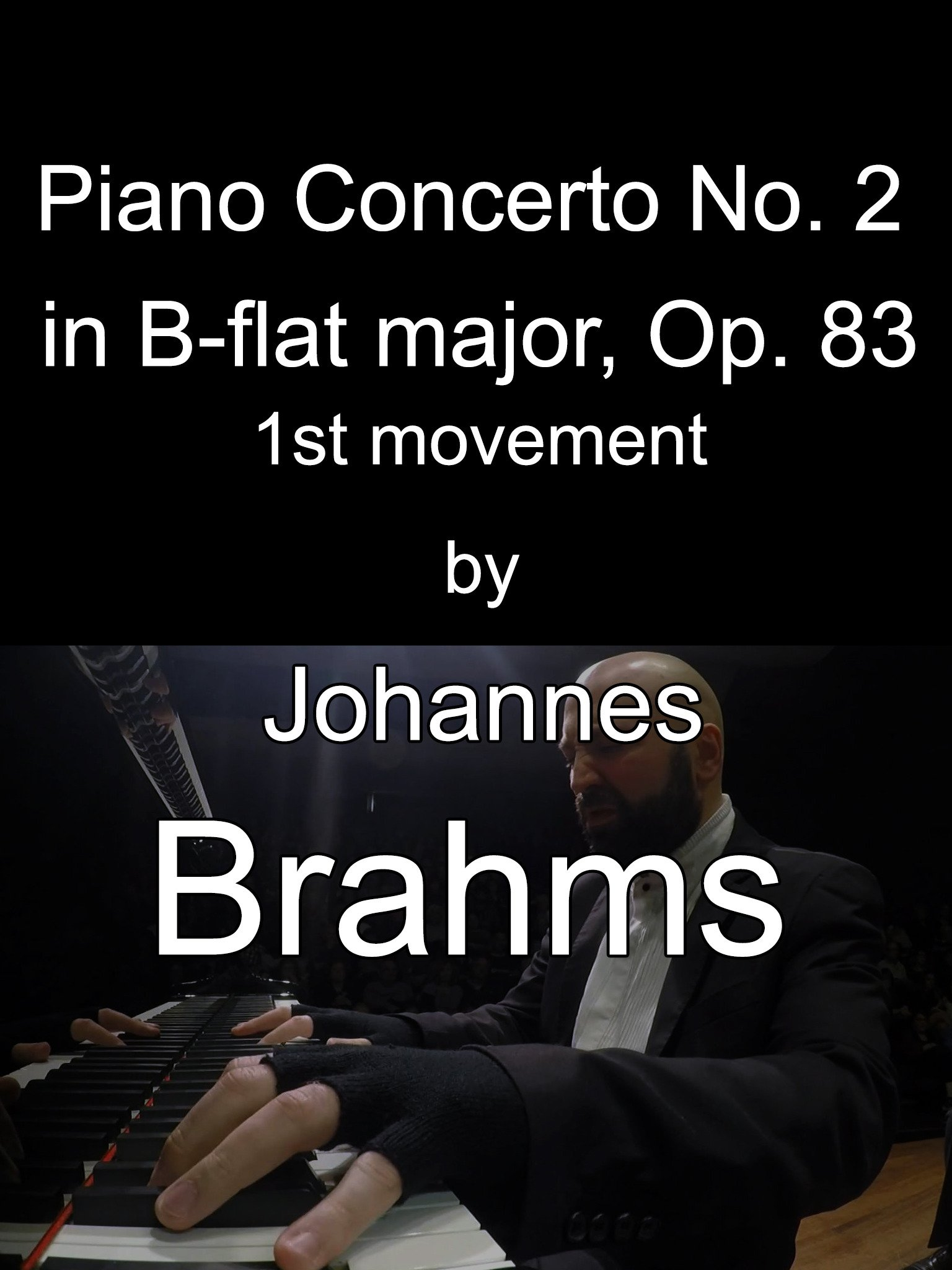 Piano Concerto No. 2 in B-flat major, Op. 83 by Johannes Brahms, 1st Movement on Amazon Prime Video UK