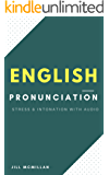 English pronunciation: STRESS AND INTONATION WITH AUDIO (Book two 1) (English Edition)