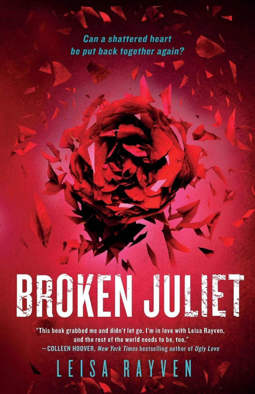 Broken Juliet (Bad Romeo): Amazon.es: Rayven, Leisa: Libros ...