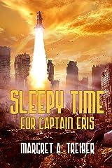 Sleepy Time For Captain Eris Kindle Edition