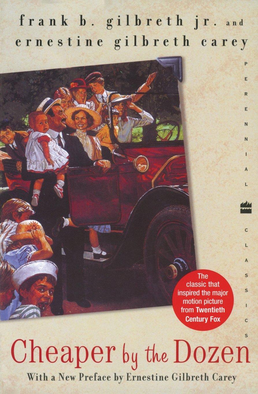 Cheaper By The Dozen Perennial Classics Frank B Gilbreth  Follow The Author