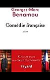 Comédie française : Choses vues au coeur du pouvoir (Documents)