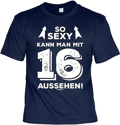T Shirt 16 Geburtstag Geburtstagsshirt Sprüche 16 Jahre So Sexy Kann Man Mit 16 Aussehen Geschenk Shirt Zum 16geburtstag Mädchenjungs