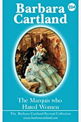 204.The Marquis Who Hated Woman (The Eternal Collection)