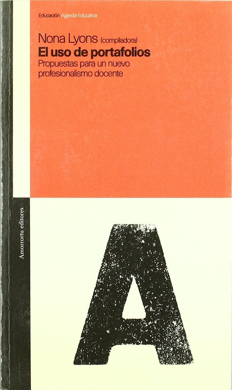El USO de Portafolios (Spanish Edition): Nona Lyons ...