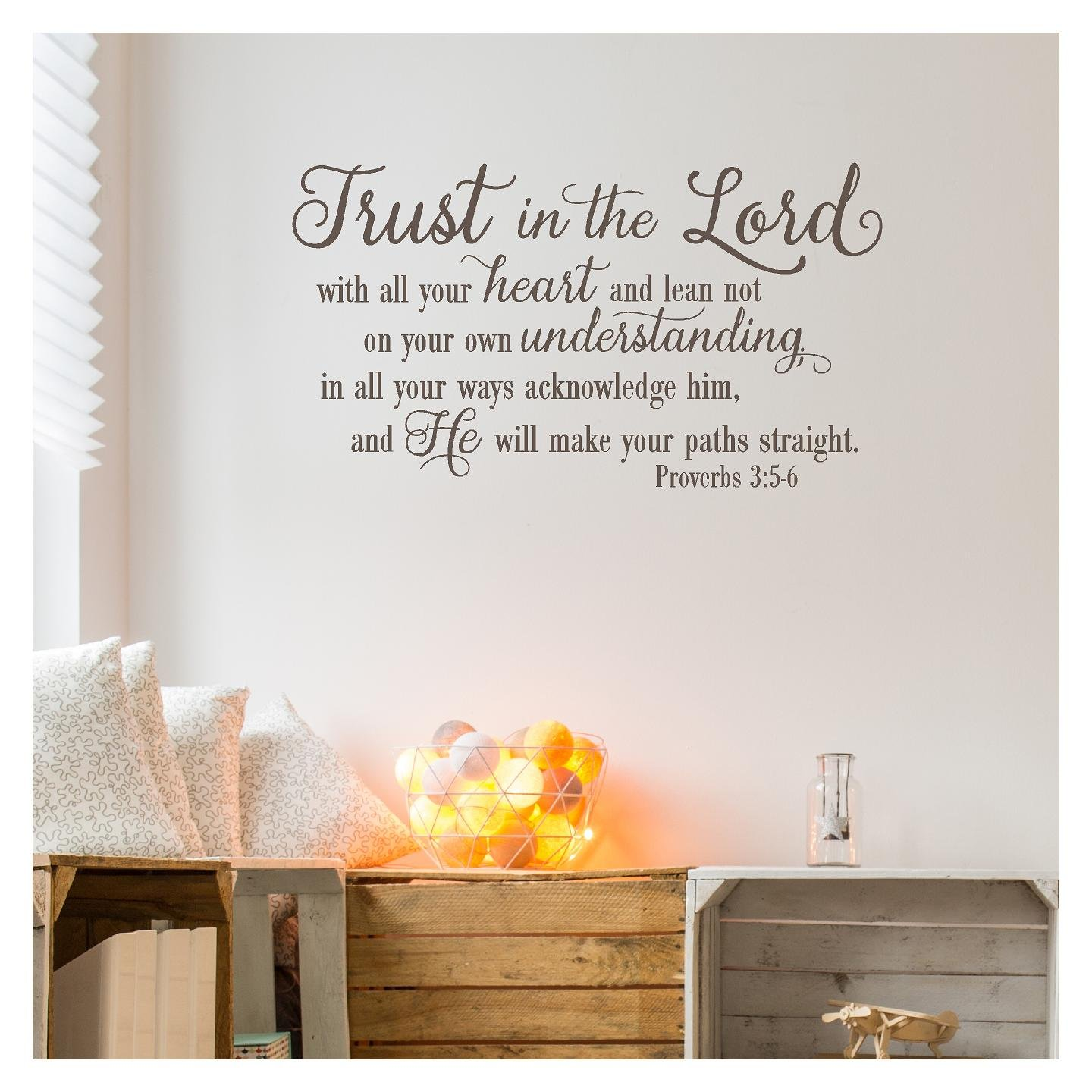 Trust in the Lord With All Your Heart..Proverbs 3:5-6 Vinyl Lettering Wall Decal Sticker (16.5''H x 30''L, Metallic Bronze)