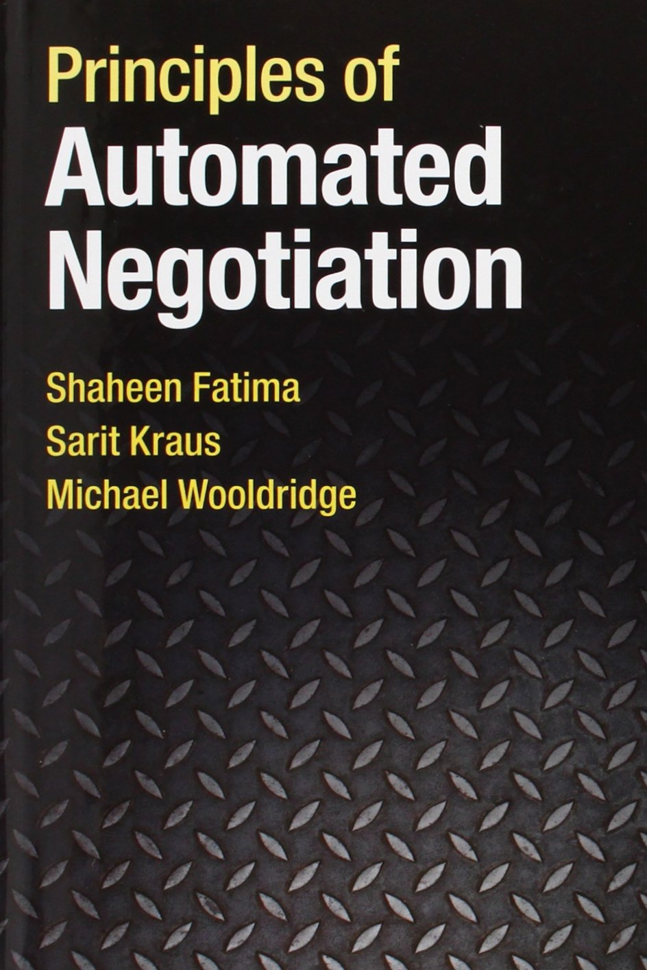 Principles of Automated Negotiation by Cambridge University Press