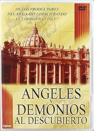Illuminatis, ángeles y demonios al descubierto