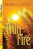 Thin Fire