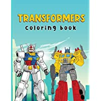 Transformers Coloring Book: Transformers Coloring Book for Transformers Comics Fans (Perfect for Children Ages 4-12 and…