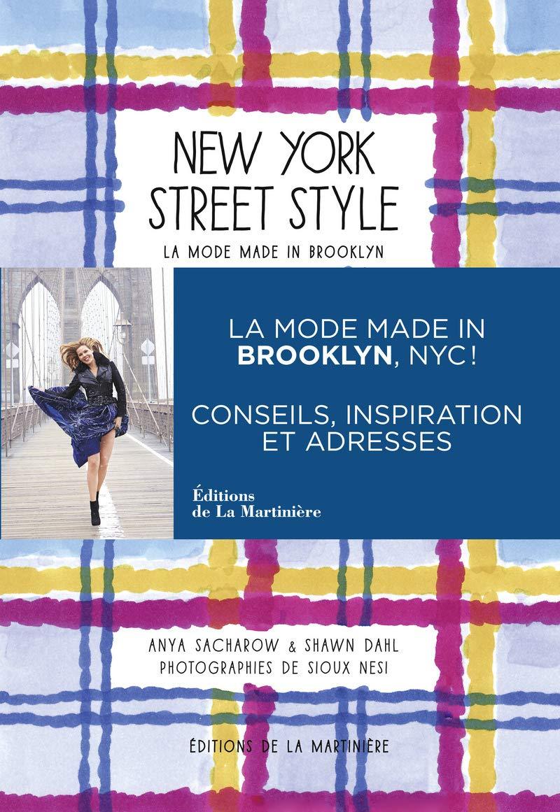 New York street style : La mode made in Brooklyn: Anya ...