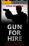 Gun for Hire: Inside the Secret World of Britain's Bodyguards