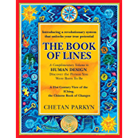 The Book of Lines: A 21st Century View of the IChing, the Chinese Book of Changes