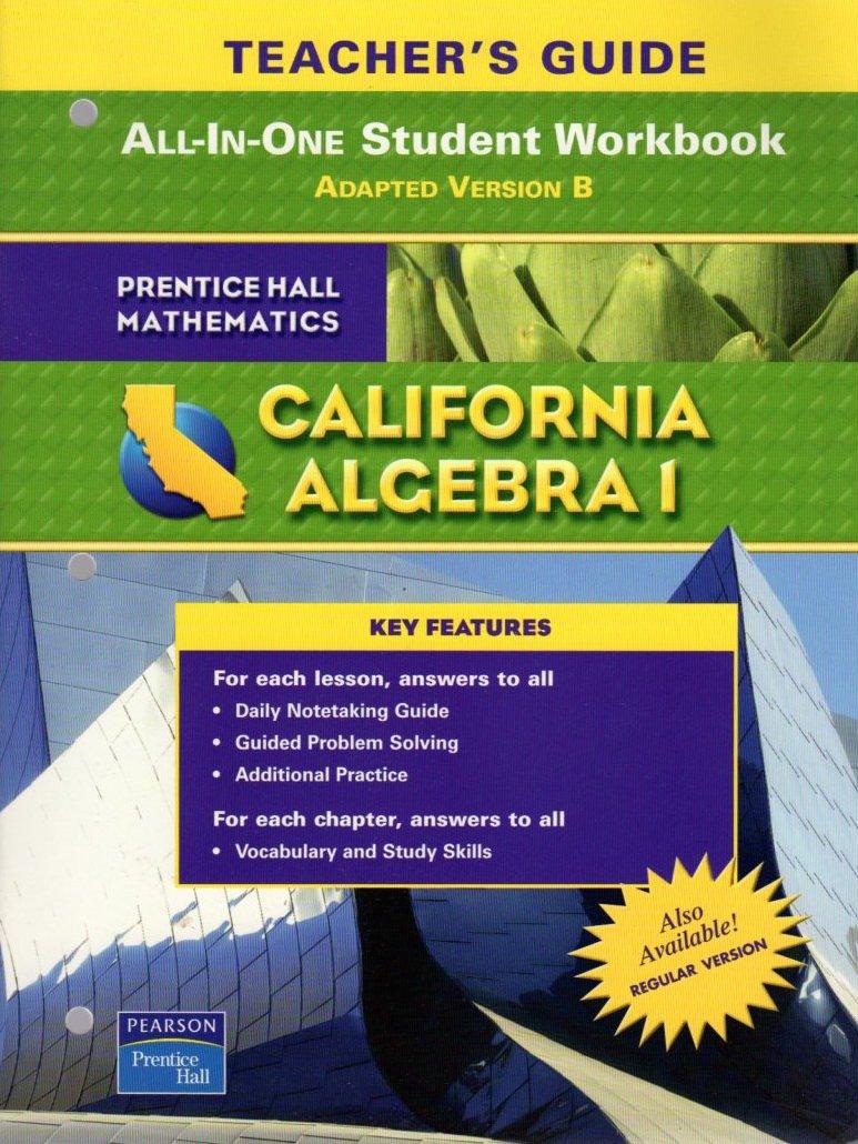 California Algebra 1 Teacher's Guide All-In-One Student Workbook ...