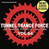 Tunnel Trance Force Vol.64