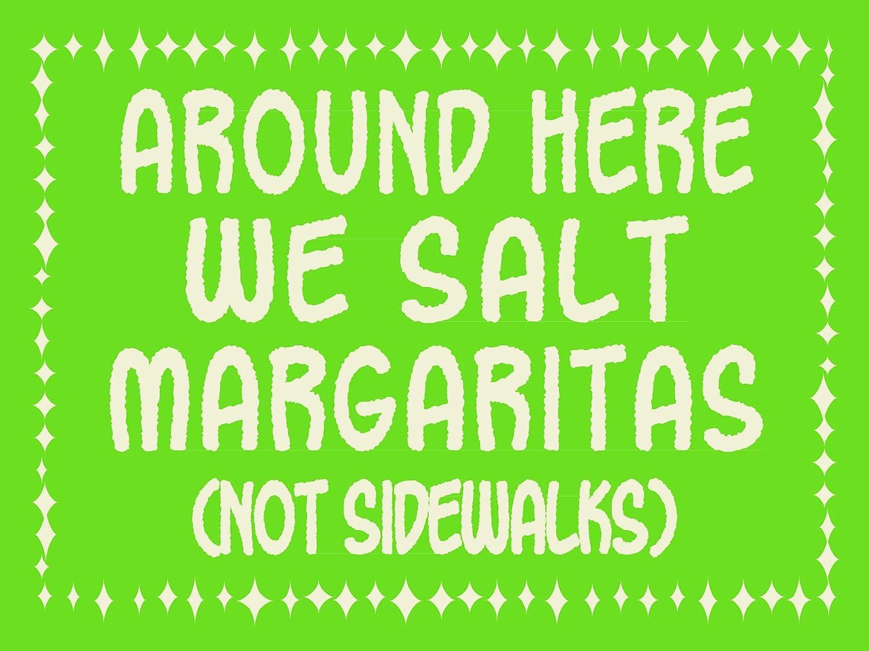 My Word Not Sidewalks - Wooden Hanging Sign Salt Margaritas