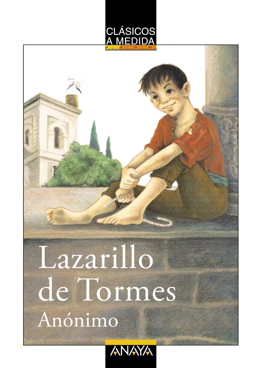 Lazarillo de Tormes (Clásicos - Clásicos A Medida) Tapa blanda – 4 sep 2006 Isabel Arechabala Juan Manuel Infante Moraño ANAYA INFANTIL Y JUVENIL 8466751718