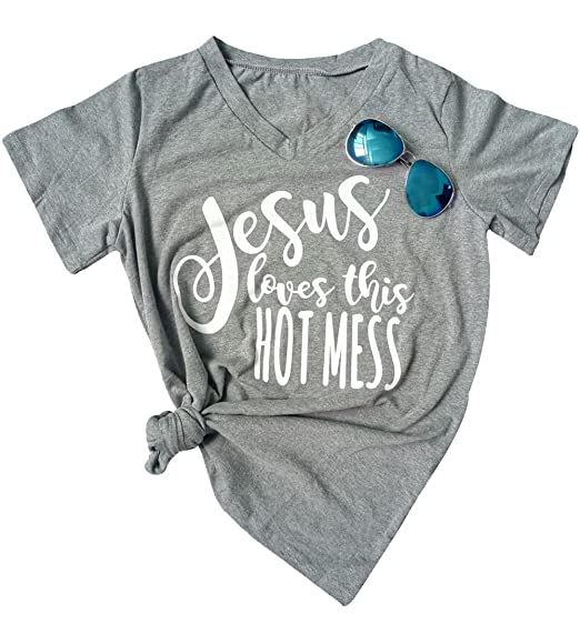 06f62e96d Image Unavailable. Image not available for. Color: Women's Jesus Loves This  Hot Mess Letters Printed Christian T Shirt V-Neck Short Sleeve