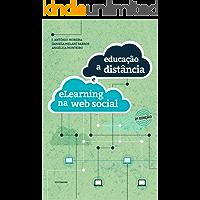 Educação a Distância e e-Learning na Web Social (Tecnologias Educativas e Inovação Pedagógica Livro 1)