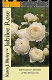 Jubilee Rose: Book III of the Penwarrens (English Edition)
