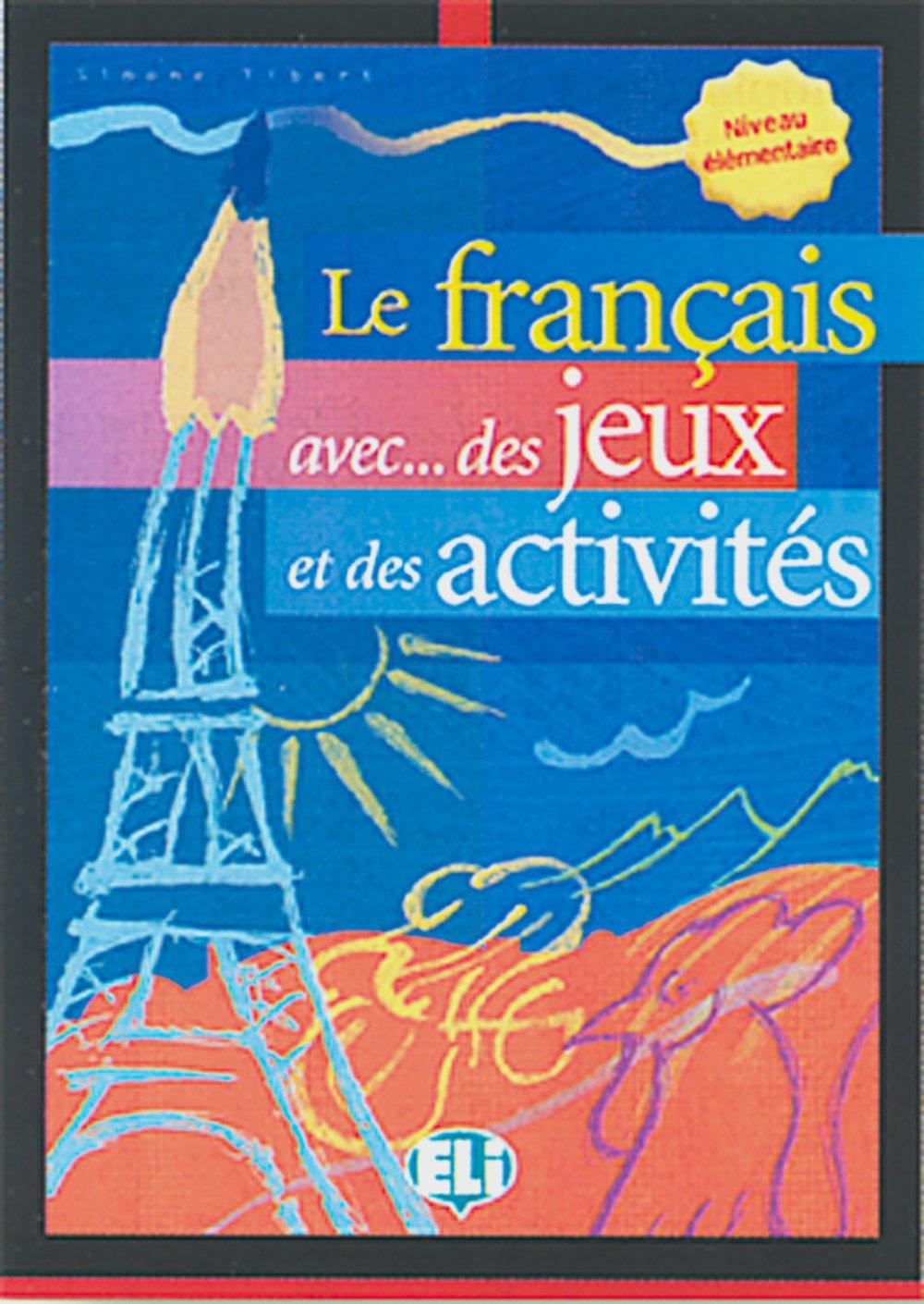 Le français avec des jeux et des activités