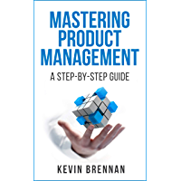 Mastering Product Management: A Step-by-Step Guide (English Edition)