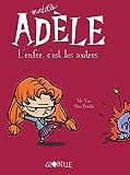 Mortelle Adèle. L'enfer c'est les autres (T2)