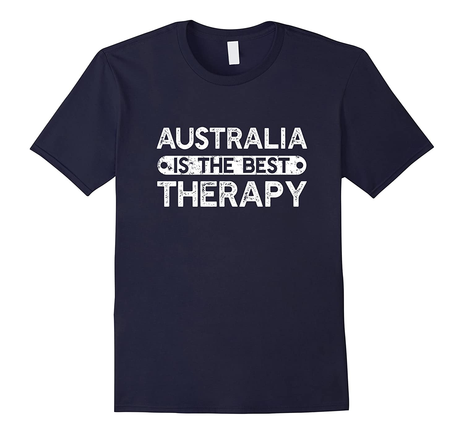 Australia Is The Best Therapy - Funny Travel Saying T-shirt- TPT