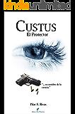 CUSTUS: El Protector