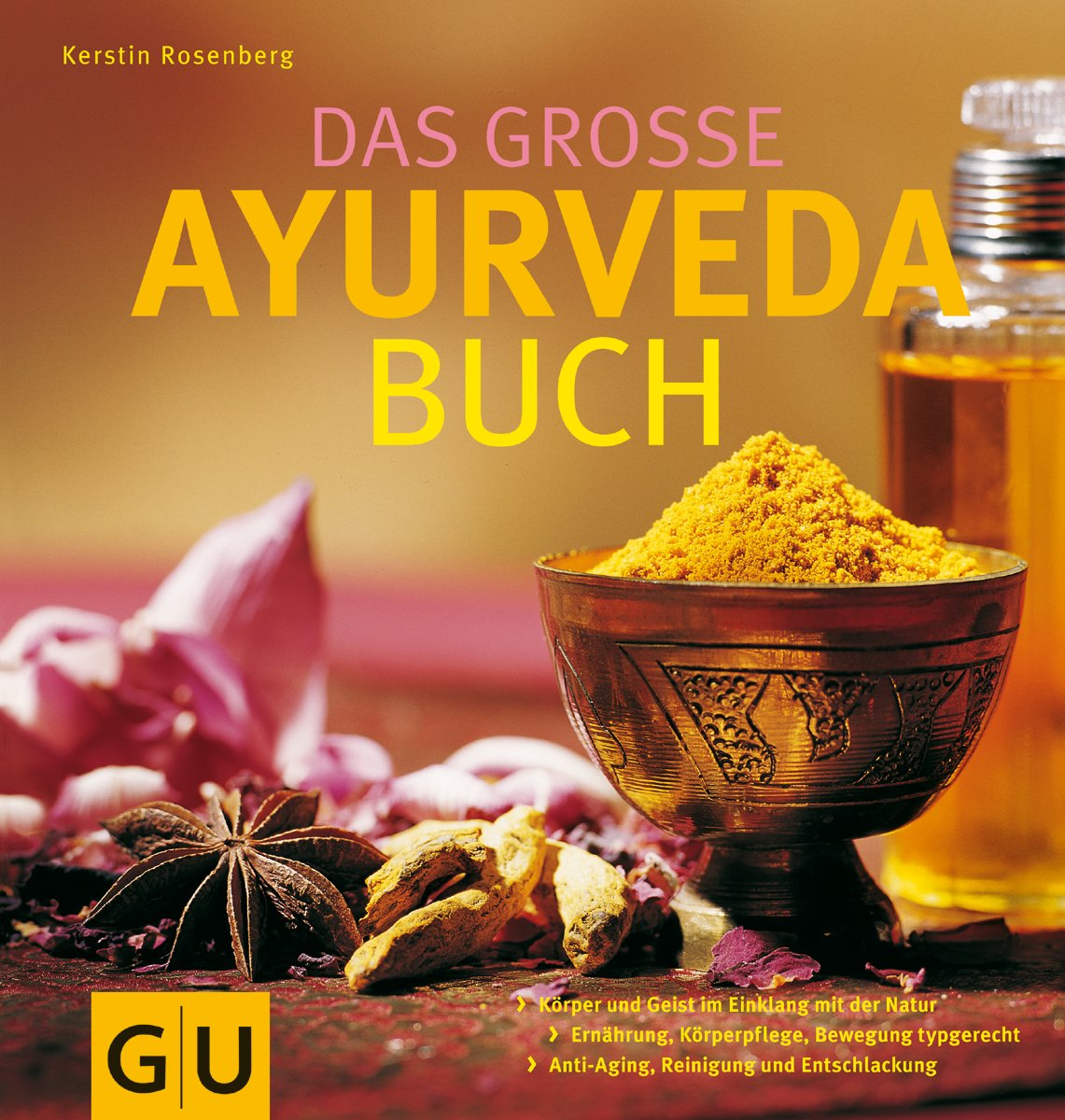 Das Grosse Ayurveda Buch