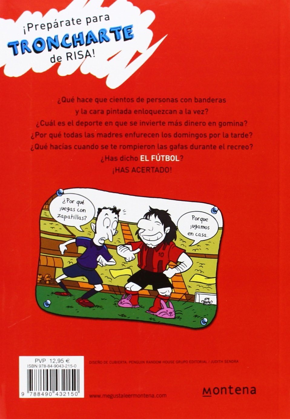 Superchistes el fútbol / Super Jokes Soccer: Los Chistes Mas Divertidos Sobre El Mayor Entretenimiento Del Mundo: El Futbol / the Funniest Jokes on .