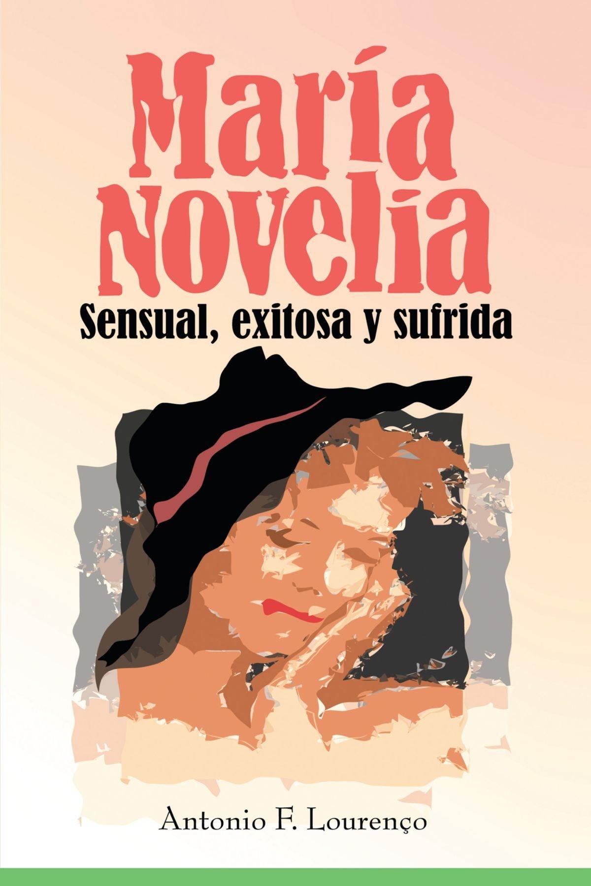 Download María Novelia: Sensual, exitosa y sufrida (Spanish Edition) pdf epub