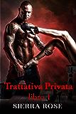 Trattativa Privata: Libro 1