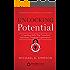 Unlocking Potential: 7 Coaching Skills That Transform Individuals, Teams, and Organizations (English Edition)