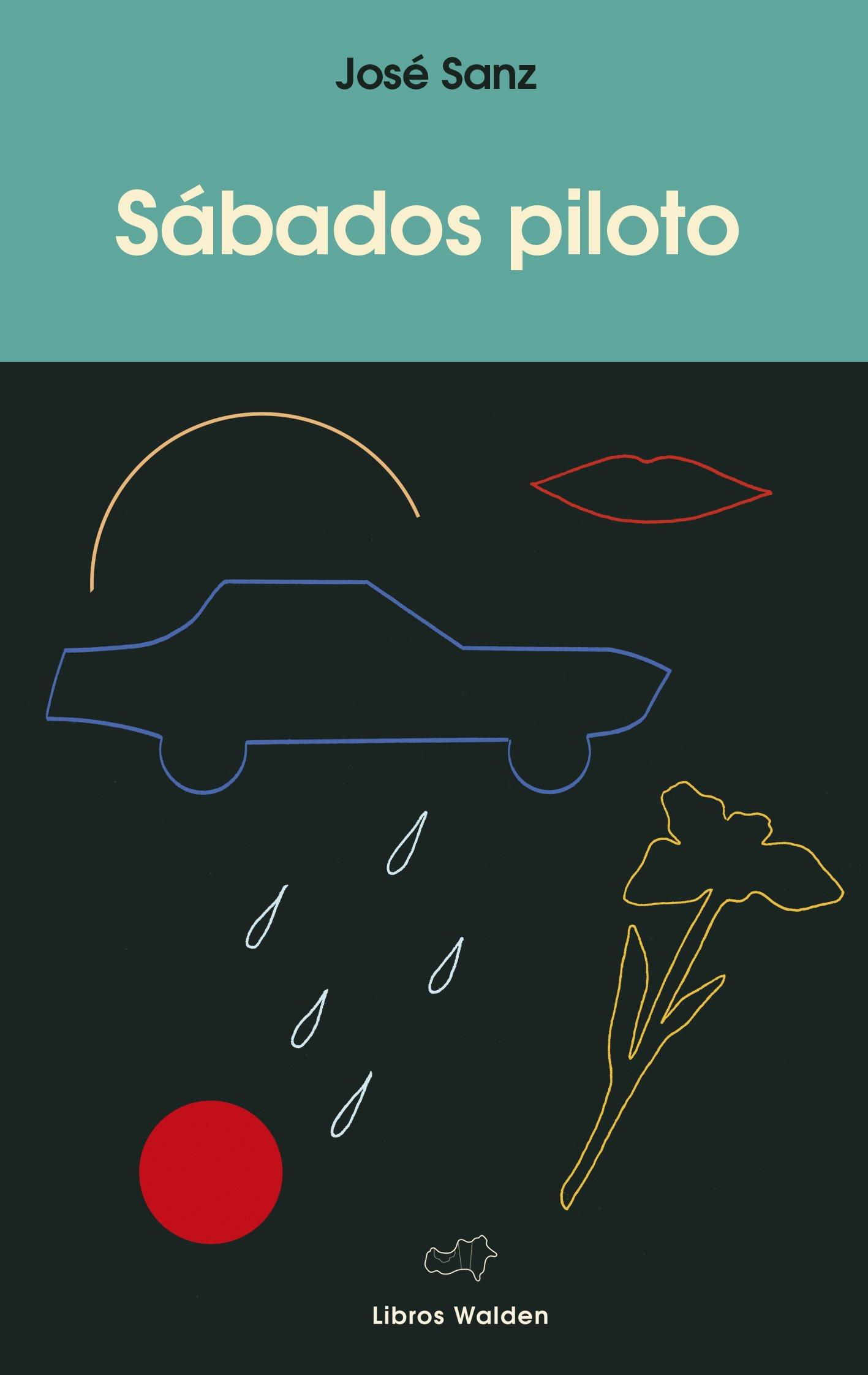 Sábados piloto: Amazon.es: José Sanz: Libros