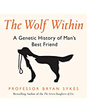 The Wolf Within: A Genetic History of Man's Best Friend