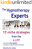 The Hypnotherapy Experts: Niche Strategies from the A List