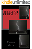 The Escape Of Revenge (The Black River Chronicles Book 2)