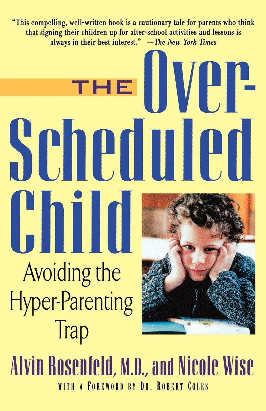 Download The Over-Scheduled Child: Avoiding the Hyper-Parenting Trap ebook
