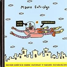 Interneteo Y Aparatuquis: Humor Gráfico Sobre Internet Y Nuevas Tecnologías