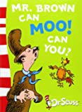 Mr. Brown Can Moo! Can You?: Blue Back Book (Dr. Seuss - Blue Back Book)