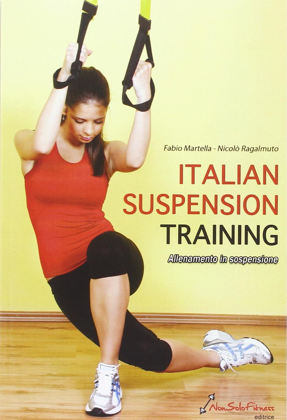 Italian suspension training. Allenamento in sospensione ...