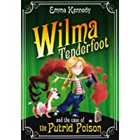 Wilma Tenderfoot and the Case of the Putrid Poison