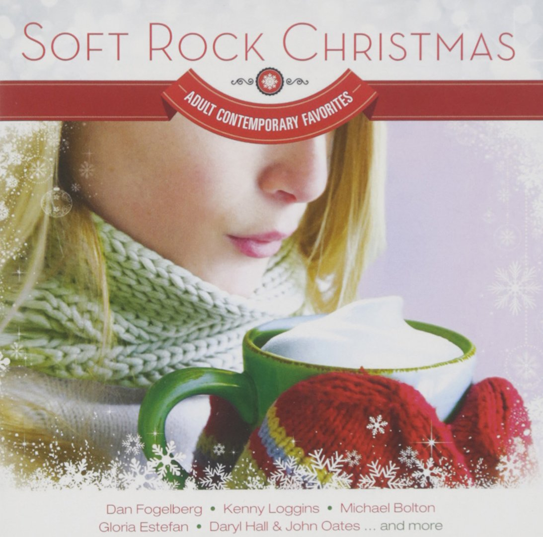Soft Rock Christmas - Adult Contemporary Favorites - Amazon.com Music